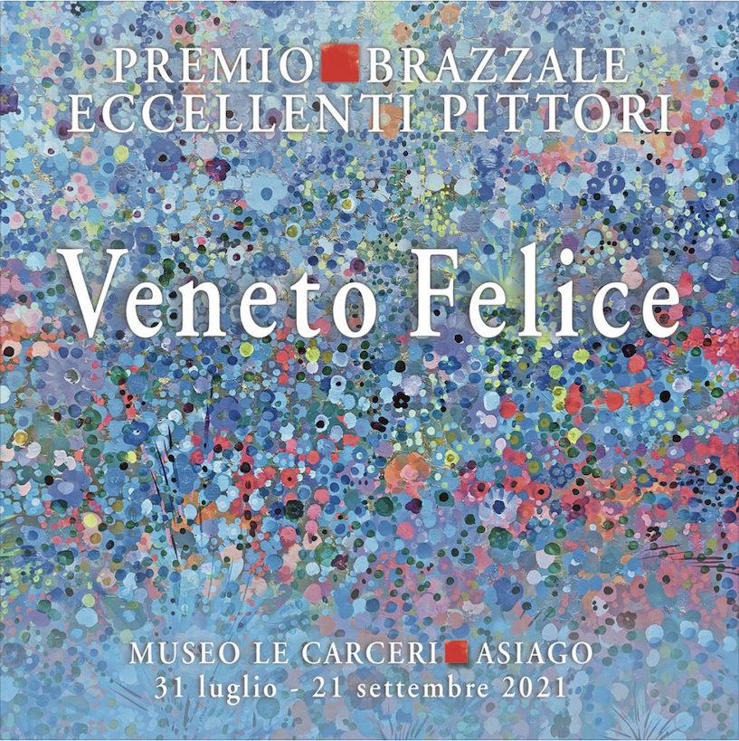 Il Veneto Felice è ad Asiago. In mostra dal 31 luglio al 21 settembre